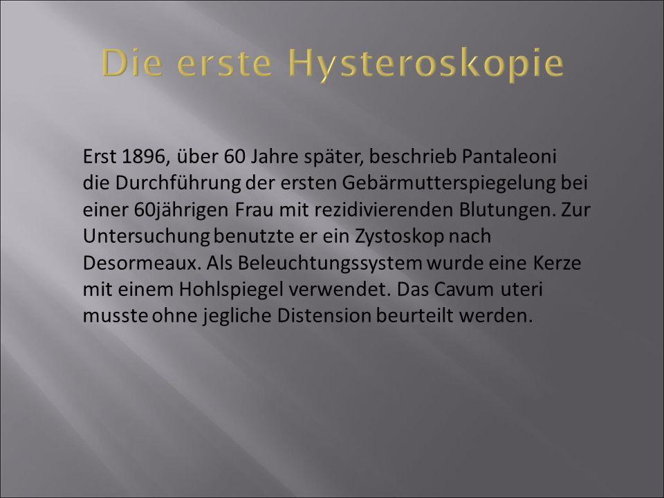Die erste Hysteroskopie