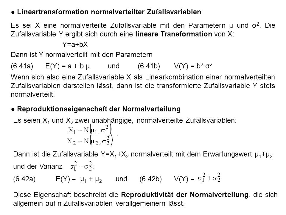 ● Lineartransformation normalverteilter Zufallsvariablen