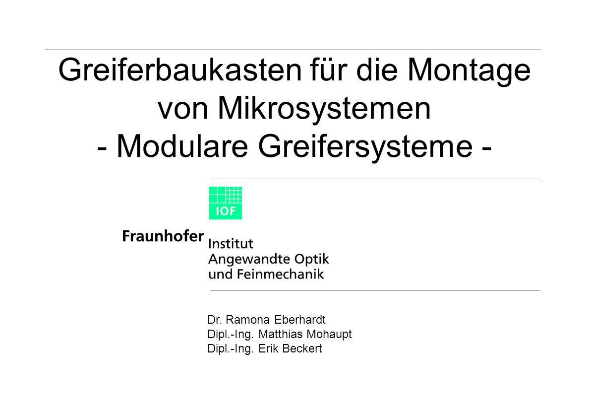 Greiferbaukasten für die Montage von Mikrosystemen - Modulare Greifersysteme -