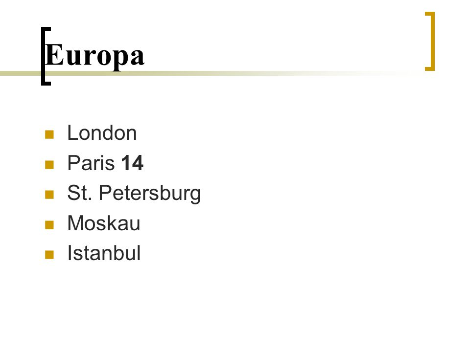 Europa London Paris 14 St. Petersburg Moskau Istanbul