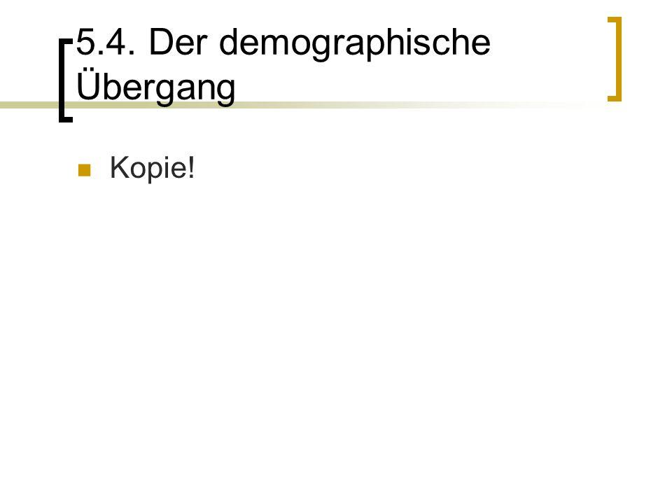 5.4. Der demographische Übergang