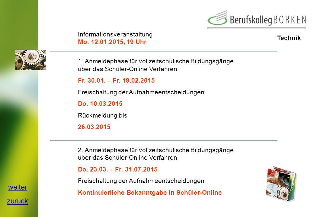 weiter zurück Informationsveranstaltung Mo. 12.01.2015, 19 Uhr Technik
