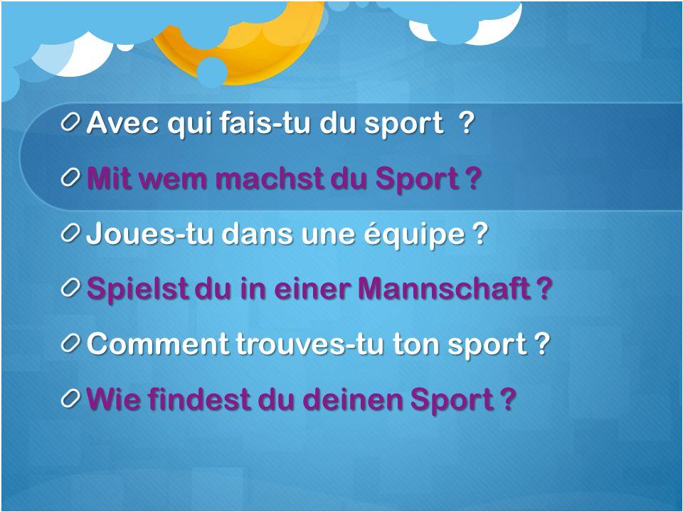 Avec qui fais-tu du sport