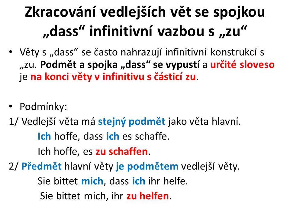 """Zkracování vedlejších vět se spojkou """"dass infinitivní vazbou s """"zu"""