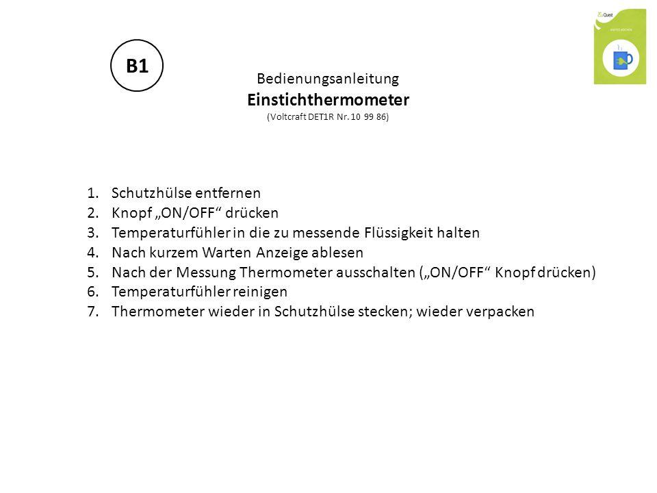 B1 Einstichthermometer Bedienungsanleitung Schutzhülse entfernen