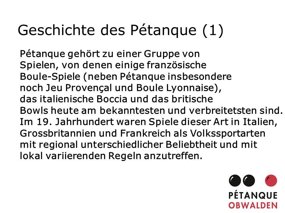 Geschichte des Pétanque (1)