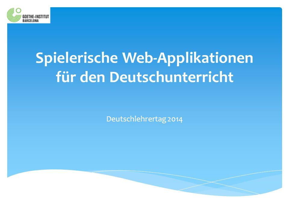 Spielerische Web-Applikationen für den Deutschunterricht