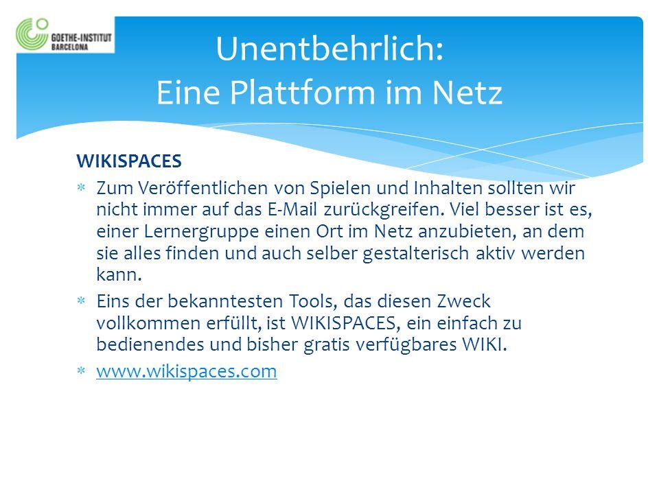 Unentbehrlich: Eine Plattform im Netz