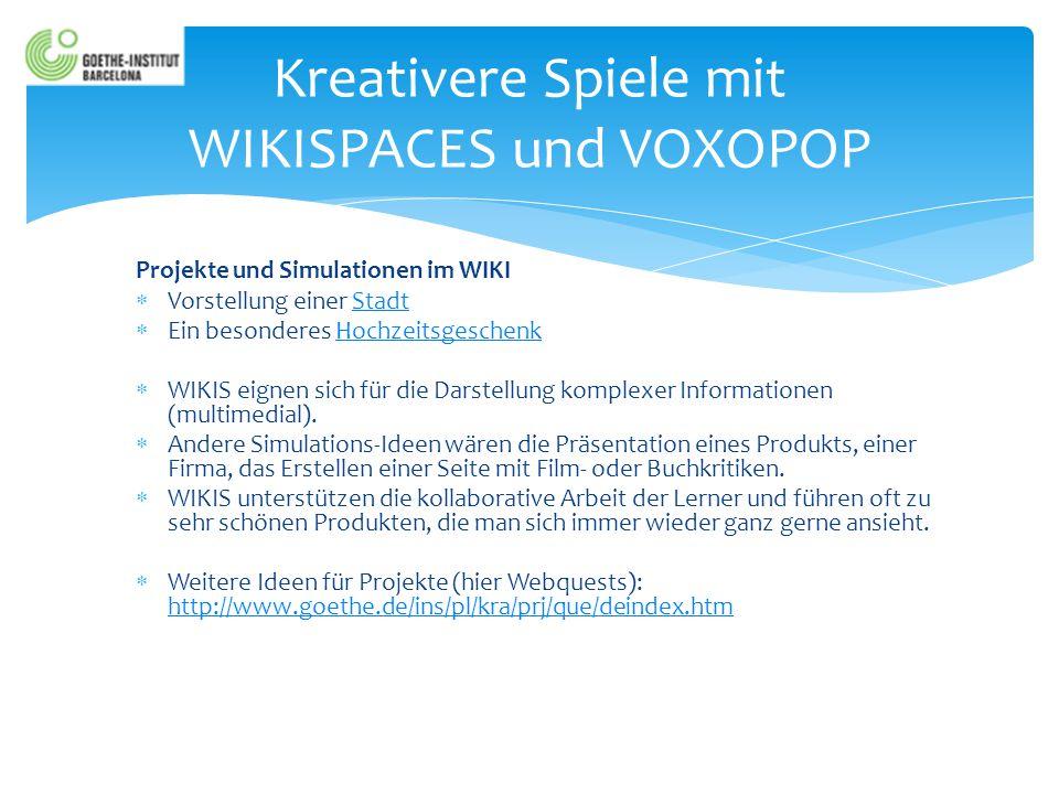 Kreativere Spiele mit WIKISPACES und VOXOPOP