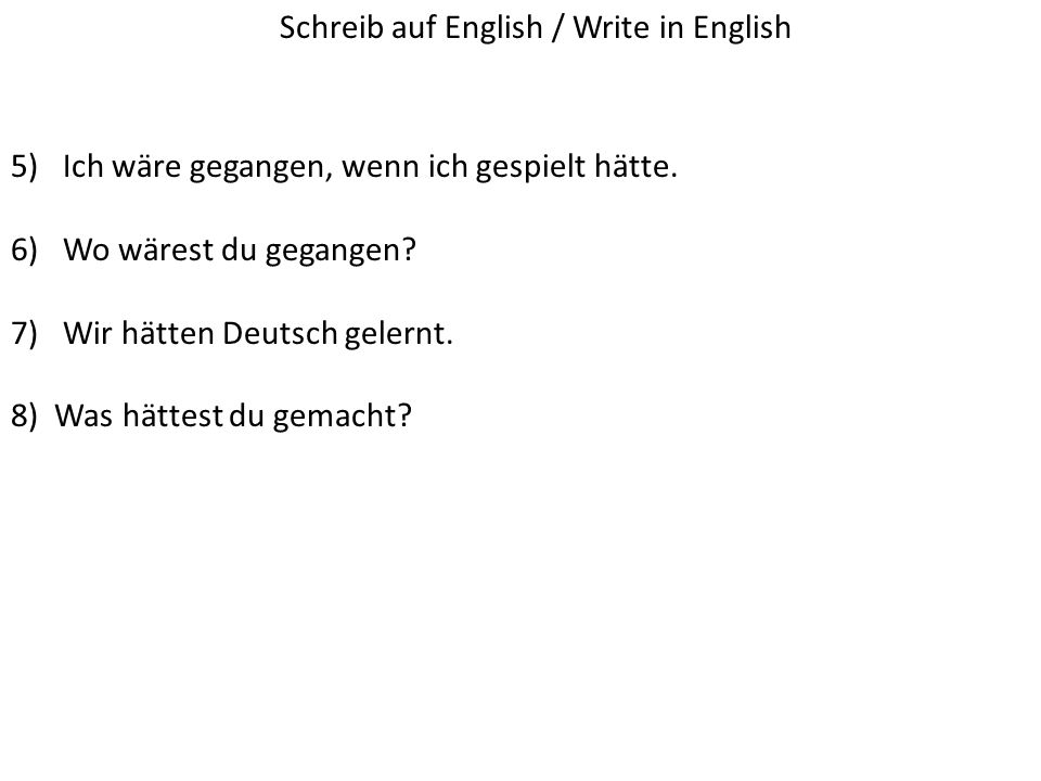Schreib auf English / Write in English