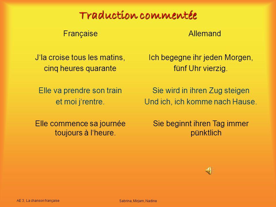 Traduction commentée Française Allemand J'la croise tous les matins,