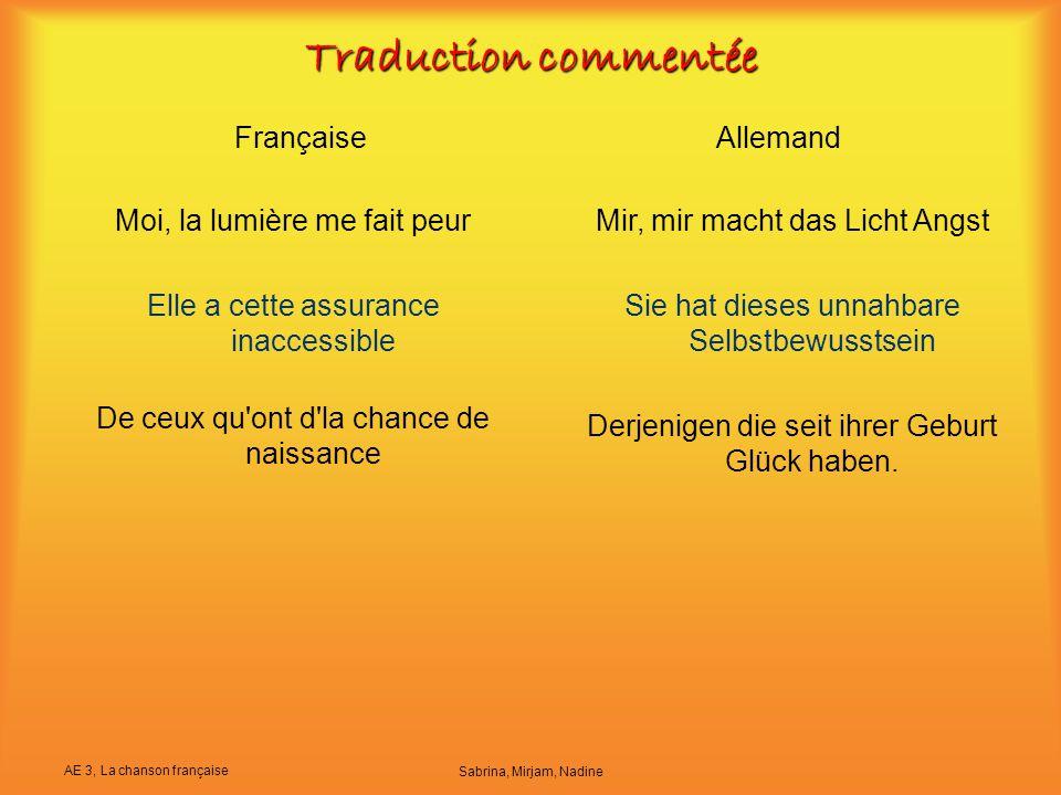 Traduction commentée Française Allemand Moi, la lumière me fait peur