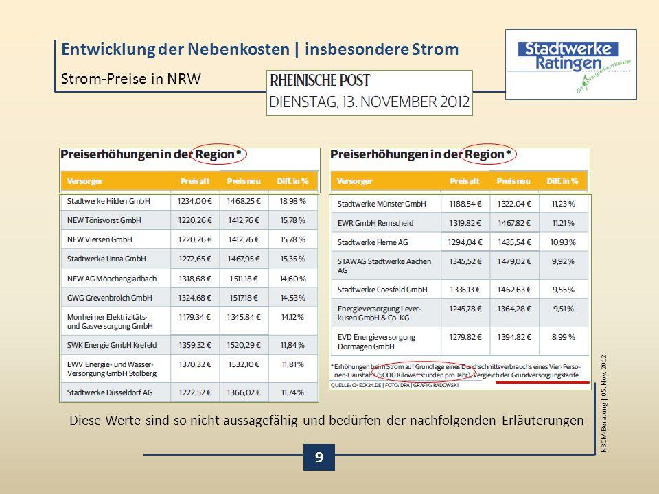 Strom-Preise in NRW Diese Werte sind so nicht aussagefähig und bedürfen der nachfolgenden Erläuterungen.
