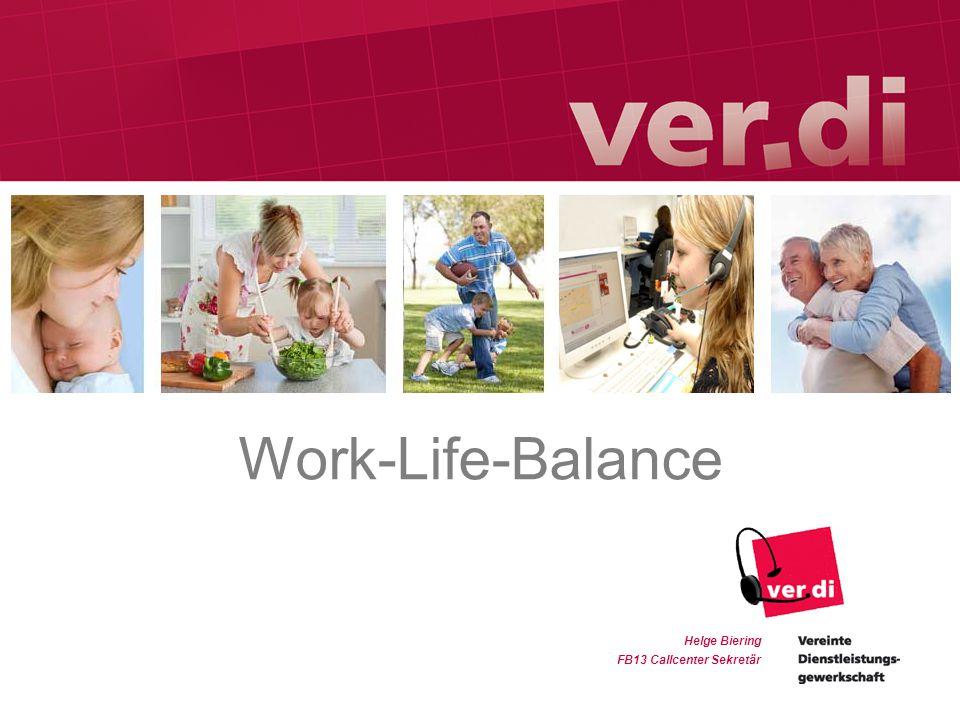Work-Life-Balance Helge Biering FB13 Callcenter Sekretär
