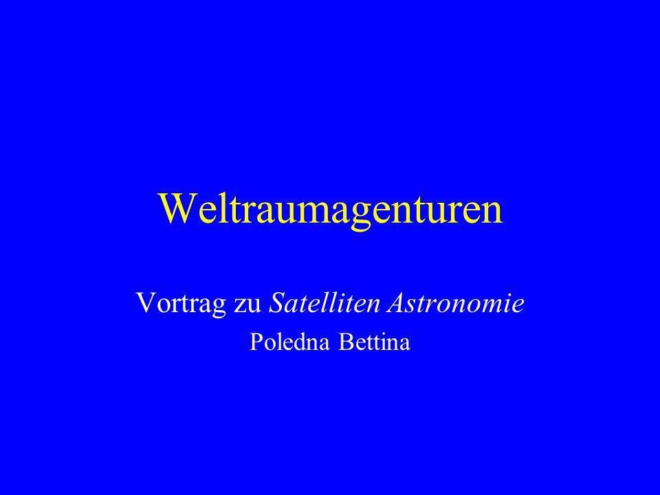 Vortrag zu Satelliten Astronomie Poledna Bettina