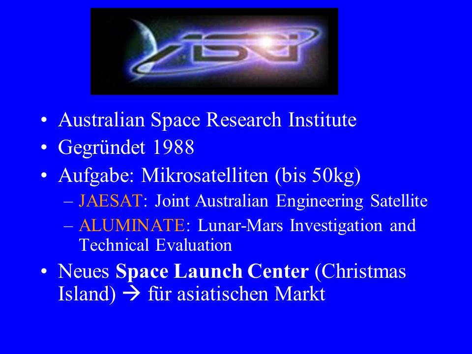ASRI Australian Space Research Institute Gegründet 1988