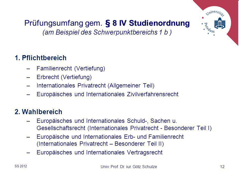 Univ. Prof. Dr. iur. Götz Schulze