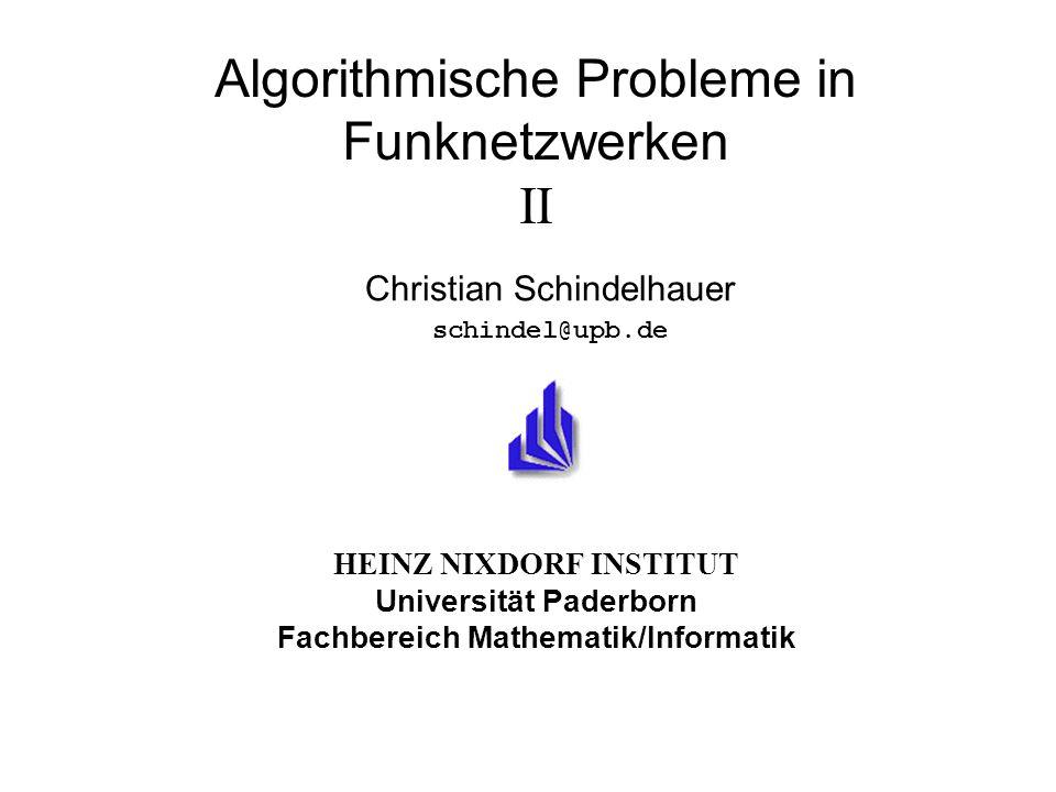 Algorithmische Probleme in Funknetzwerken II