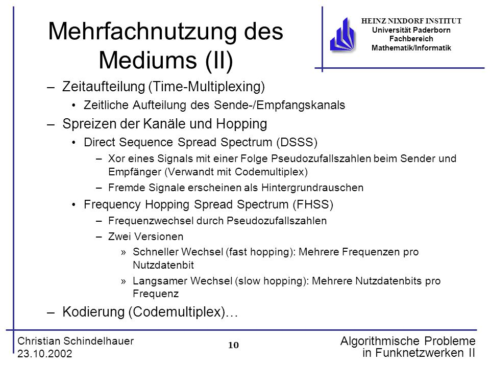 Mehrfachnutzung des Mediums (II)