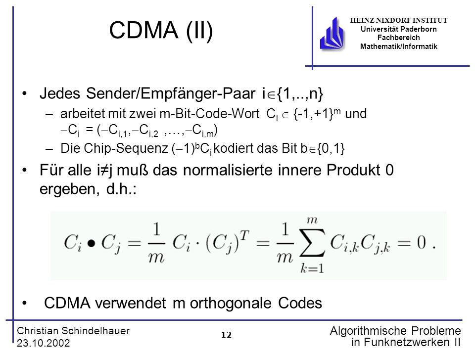 CDMA (II) Jedes Sender/Empfänger-Paar i{1,..,n}