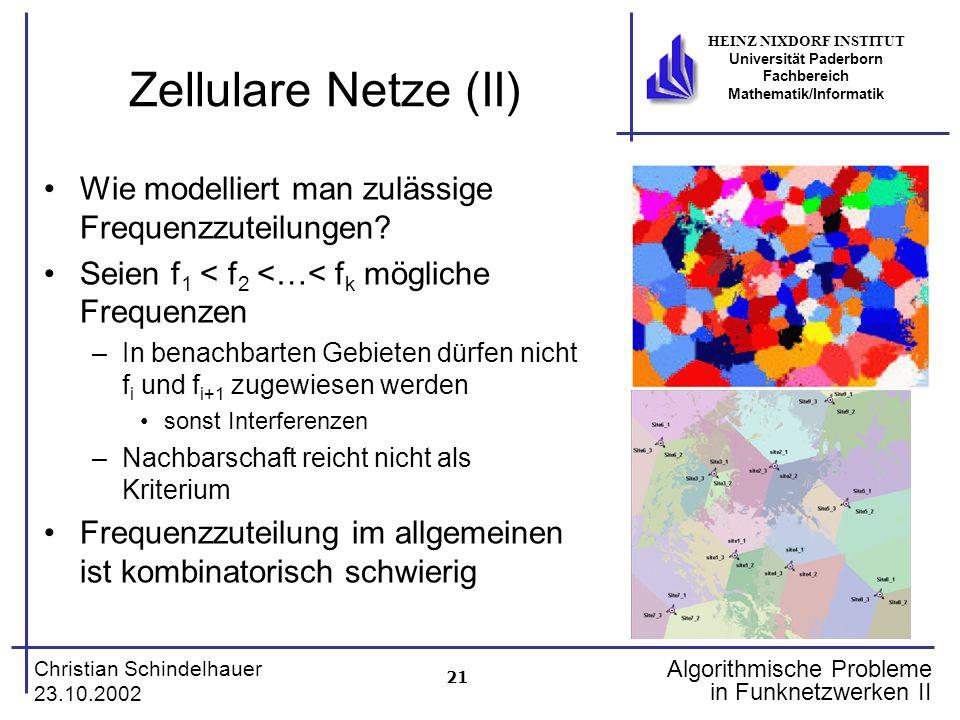 Zellulare Netze (II) Wie modelliert man zulässige Frequenzzuteilungen