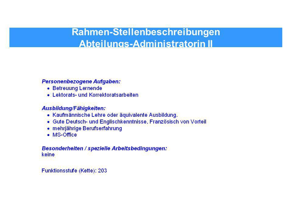 Rahmen-Stellenbeschreibungen Abteilungs-Administratorin II