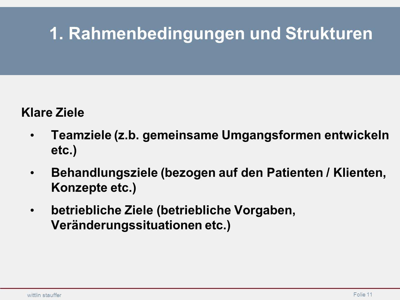 1. Rahmenbedingungen und Strukturen