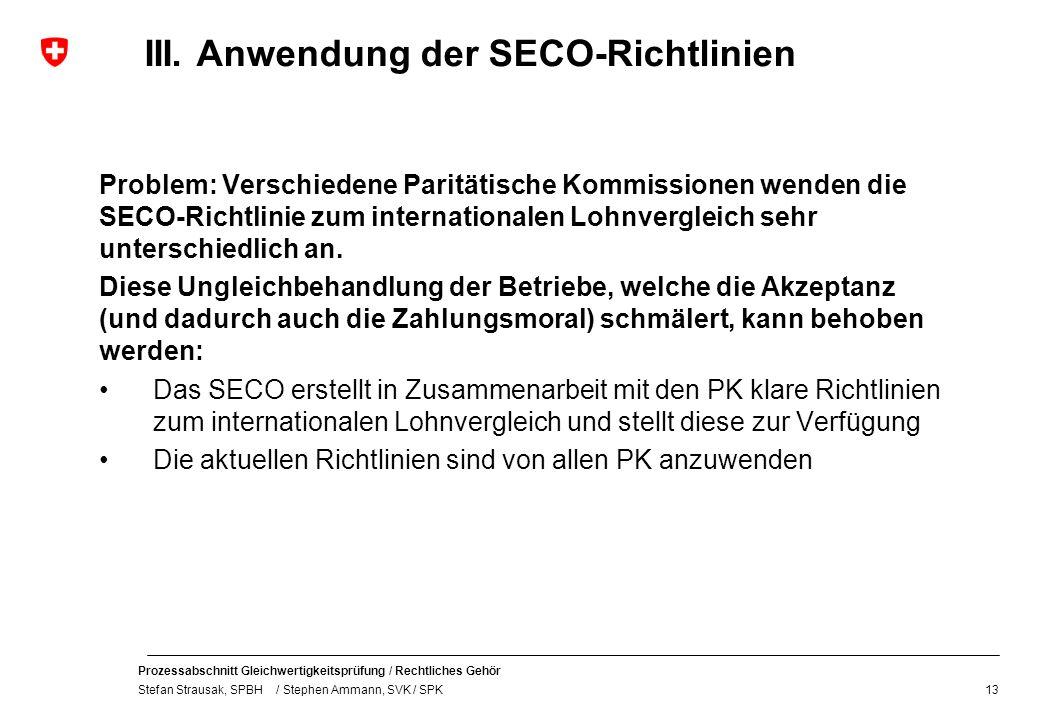 III. Anwendung der SECO-Richtlinien