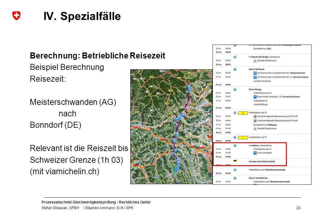 IV. Spezialfälle Berechnung: Betriebliche Reisezeit