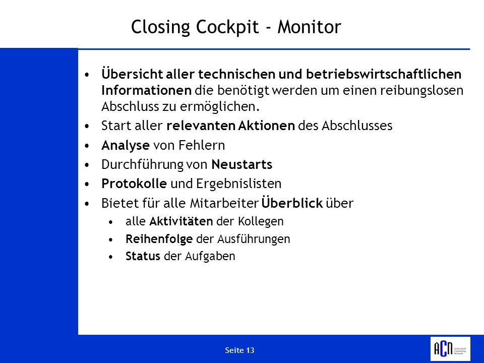 Closing Cockpit - Monitor