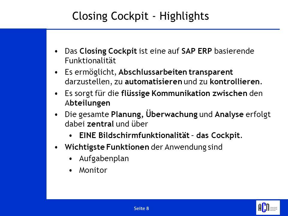 Closing Cockpit - Highlights
