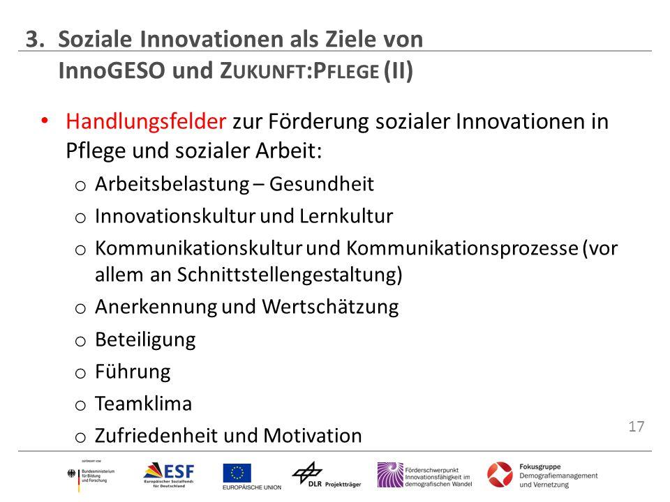 3. Soziale Innovationen als Ziele von InnoGESO und Zukunft:Pflege (II)