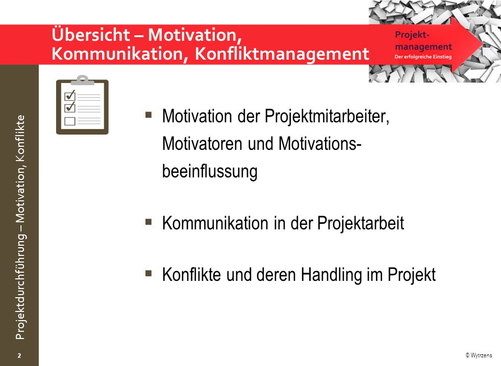 Übersicht – Motivation, Kommunikation, Konfliktmanagement