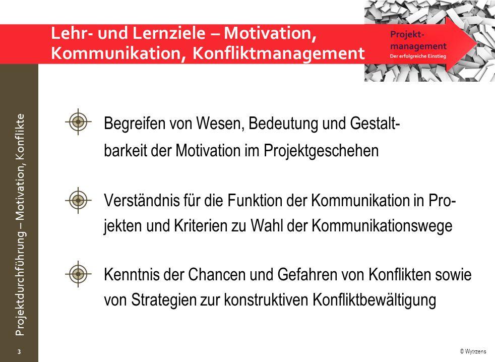 Lehr- und Lernziele – Motivation, Kommunikation, Konfliktmanagement