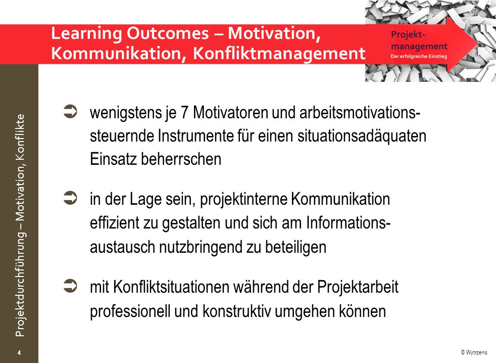 Learning Outcomes – Motivation, Kommunikation, Konfliktmanagement