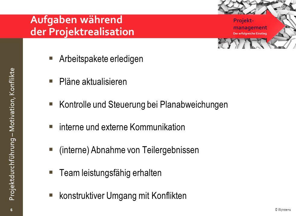 Aufgaben während der Projektrealisation