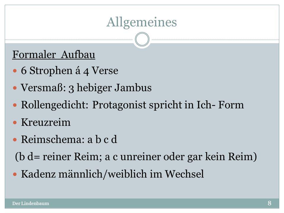 Allgemeines Formaler Aufbau 6 Strophen á 4 Verse