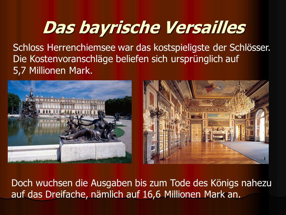 Das bayrische Versailles