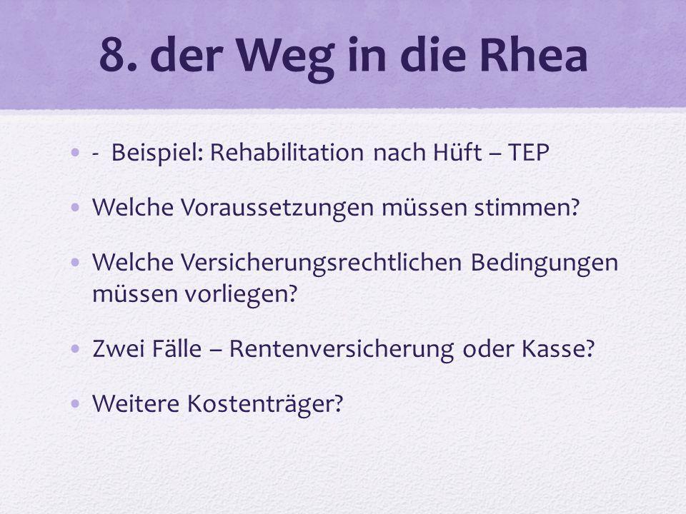 8. der Weg in die Rhea - Beispiel: Rehabilitation nach Hüft – TEP