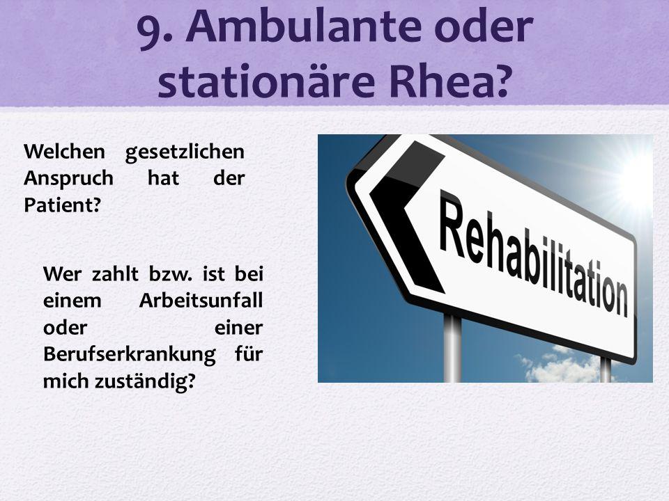 9. Ambulante oder stationäre Rhea