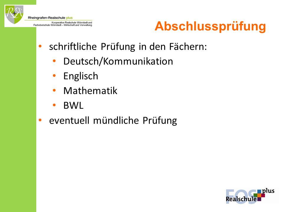 Abschlussprüfung schriftliche Prüfung in den Fächern: