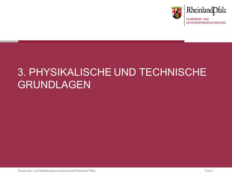 3. Physikalische und technische grundlagen