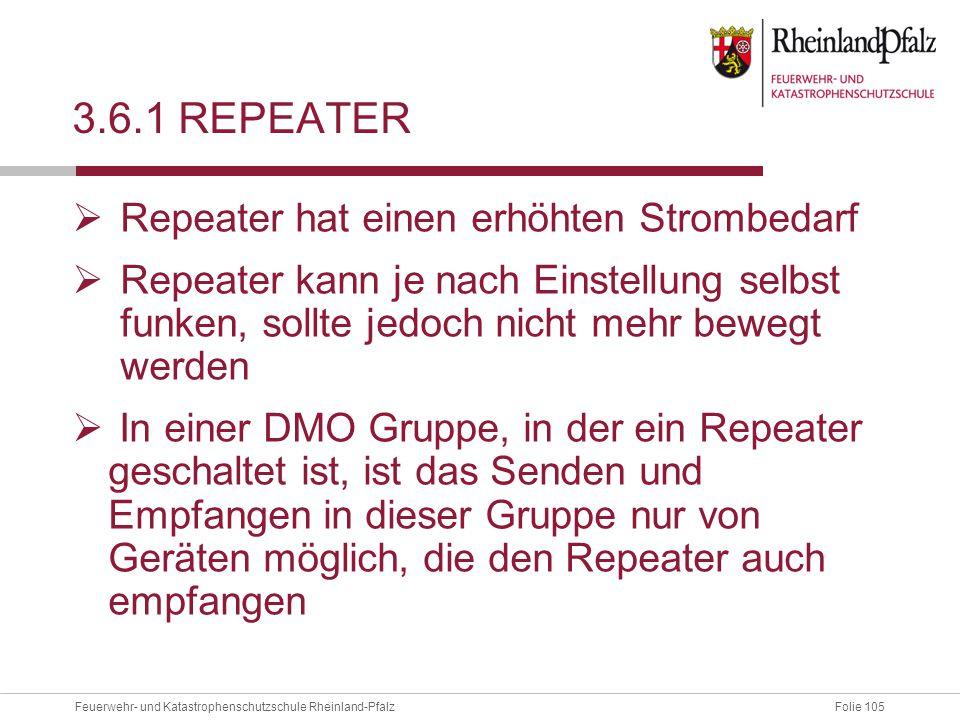 3.6.1 Repeater Repeater hat einen erhöhten Strombedarf