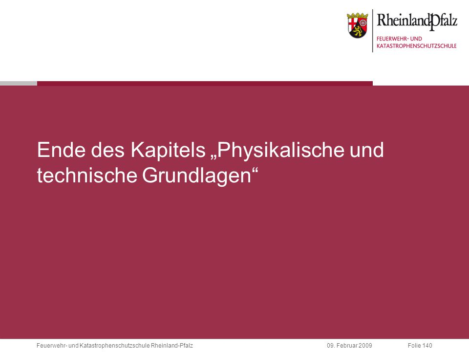 """Ende des Kapitels """"Physikalische und technische Grundlagen"""