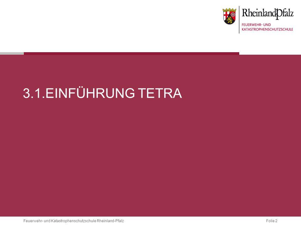 3.1.Einführung Tetra