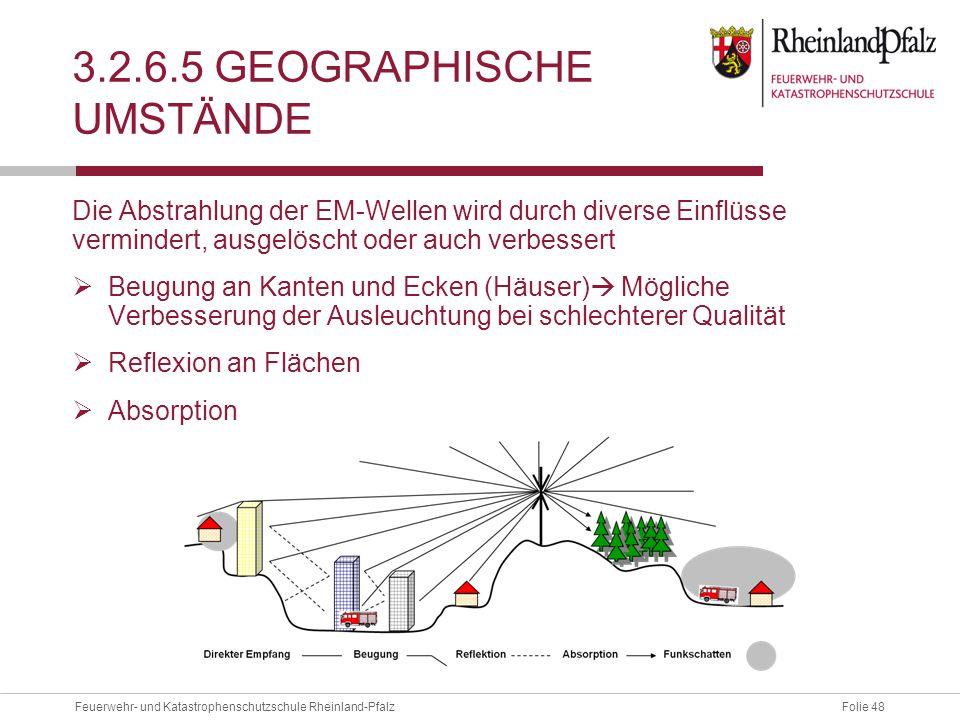 3.2.6.5 Geographische Umstände