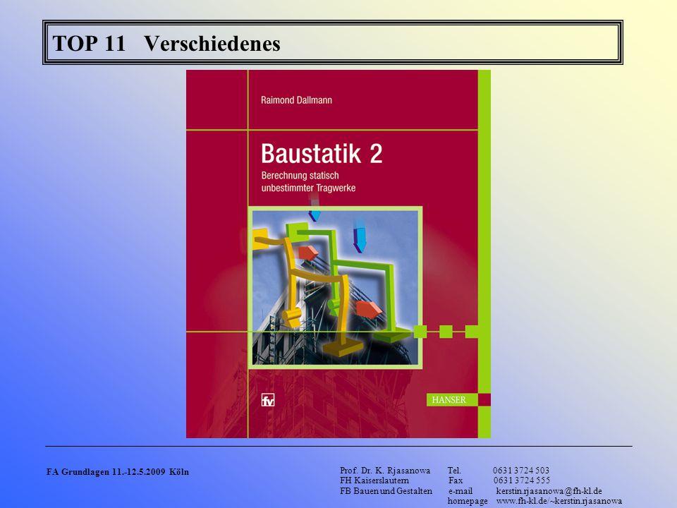 TOP 11 Verschiedenes FA Grundlagen 11.-12.5.2009 Köln