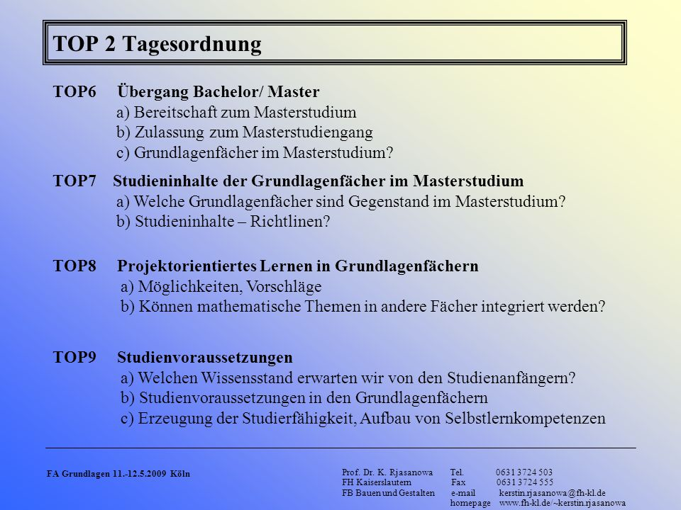 TOP 2 Tagesordnung TOP6 Übergang Bachelor/ Master