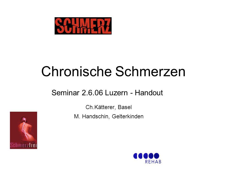 Chronische Schmerzen Ch.Kätterer, Basel