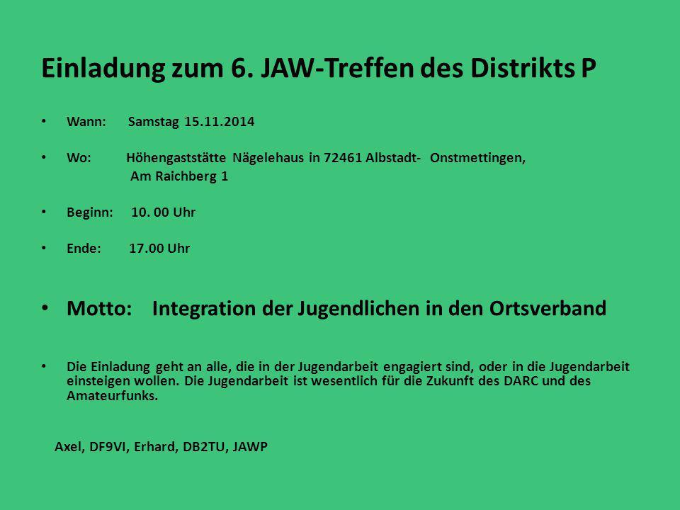 Einladung zum 6. JAW-Treffen des Distrikts P